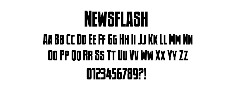 Comic: Newsflash Font (under license from Blambot Fonts Inc.)