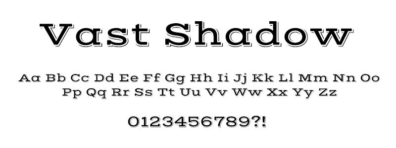 CLASSIC: Vast Shadow font